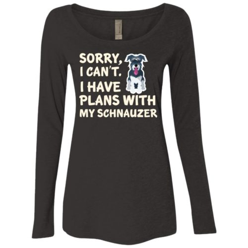 I Have Plans Schnauzer Fitted Scoop Neck Long Sleeve