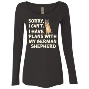 I Have Plans German Shepherd Fitted Scoop Neck Long Sleeve