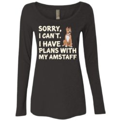 I Have Plans American Staffordshire Terrier Ladies' Scoop Neck Long Sleeve Shirt