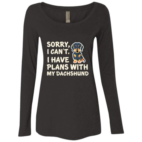 I Have Plans Dachshund Fitted Scoop Neck Long Sleeve