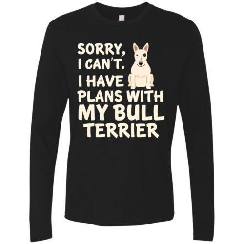 I Have Plans Bull Terrier Premium Long Sleeve Tee