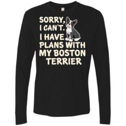 I Have Plans Boston Terrier Premium Long Sleeve Shirt
