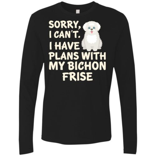 I Have Plans Bichon Frise Premium Long Sleeve Tee