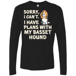 I Have Plans Basset Hound Premium Long Sleeve Shirt