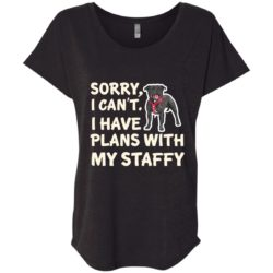 I Have Plans Staffordshire Bull Terrier Ladies' Slouchy T-Shirt