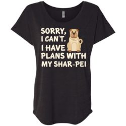 I Have Plans Shar-Pei Ladies' Slouchy T-Shirt