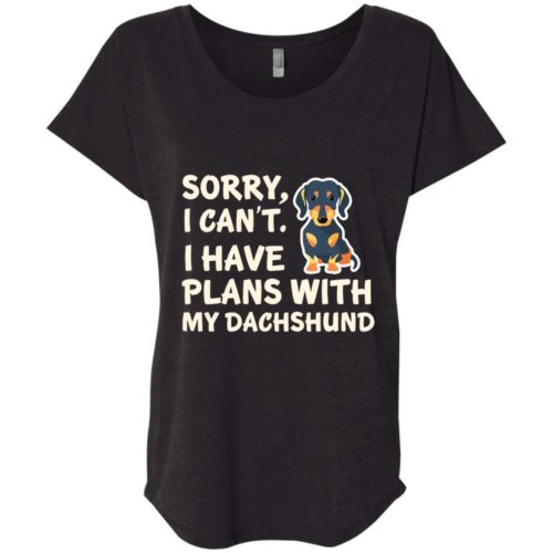 I Have Plans Dachshund Slouchy Tee