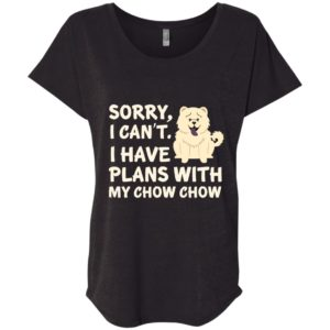 I Have Plans Chow Chow Slouchy Tee