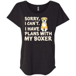 I Have Plans Boxer Ladies' Slouchy T-Shirt