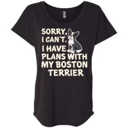 I Have Plans Boston Terrier Ladies' Slouchy T-Shirt