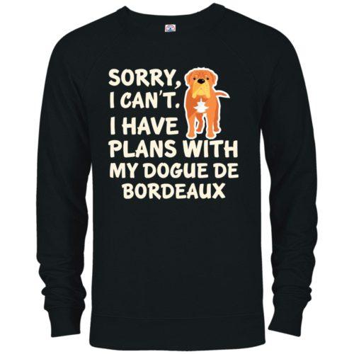 I Have Plans Dogue De Bordeaux Premium Crew Neck Sweatshirt