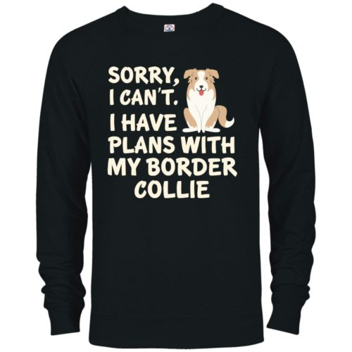 I Have Plans Border Collie Premium Crew Neck Sweatshirt