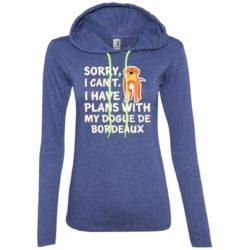 I Have Plans Dogue De Bordeaux Ladies' Lightweight T-Shirt Hoodie