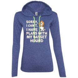 I Have Plans Basset Hound Ladies' Lightweight T-Shirt Hoodie