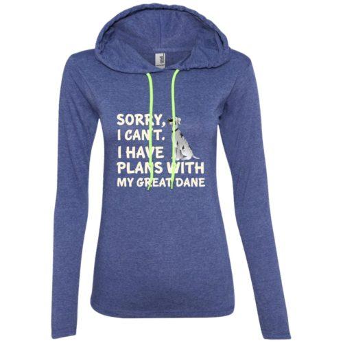 I Have Plans Great Dane Ladies' Lightweight T-Shirt Hoodie