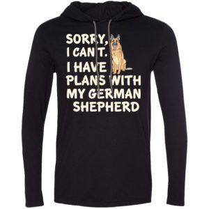 I Have Plans German Shepherd T-Shirt Hoodie