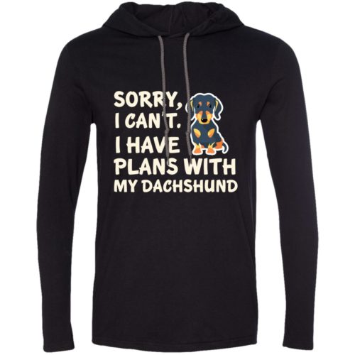 I Have Plans Dachshund T-Shirt Hoodie