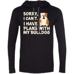 I Have Plans Bulldog Lightweight T-Shirt Hoodie