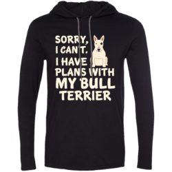 I Have Plans Bull Terrier Lightweight T-Shirt Hoodie