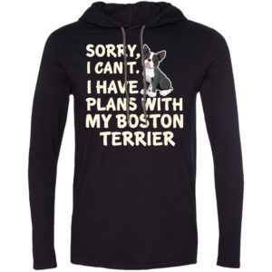I Have Plans Boston Terrier T-Shirt Hoodie