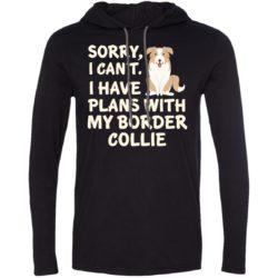 I Have Plans Border Collie Lightweight T-Shirt Hoodie