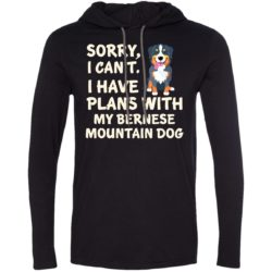 I Have Plans Bernese Mountain Dog Lightweight T-Shirt Hoodie