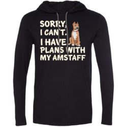 I Have Plans American Staffordshire Terrier Lightweight T-Shirt Hoodie