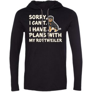 I Have Plans Rottweiler T-Shirt Hoodie