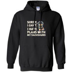 I Have Plans Dachshund Pullover Hoodie
