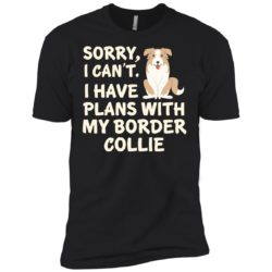 I Have Plans Border Collie Premium Tee