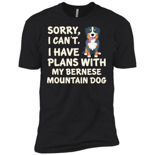 I Have Plans Bernese Mountain Dog Premium T-Shirt