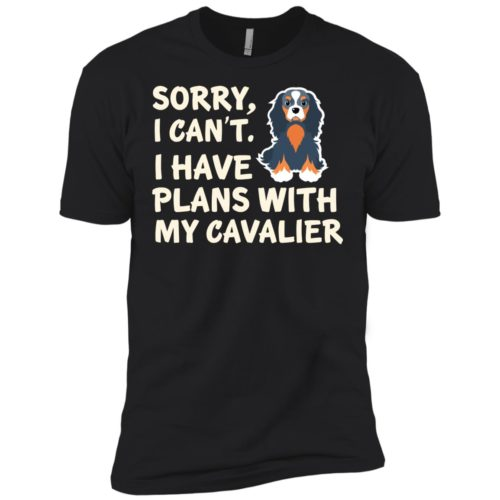 I Have Plans Cavalier Premium Tee