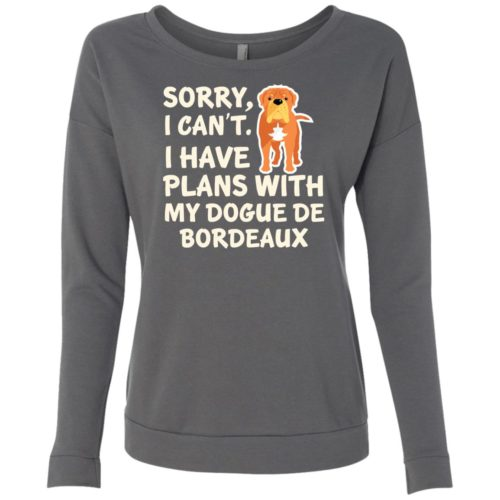 I Have Plans Dogue De Bordeaux Scoop Neck Sweatshirt