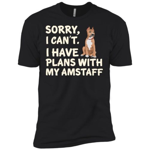 I Have Plans American Staffordshire Terrier Premium Tee