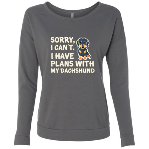 I Have Plans Dachshund Scoop Neck Sweatshirt