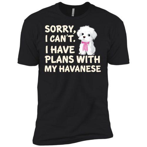 I Have Plans Havanese Premium Tee