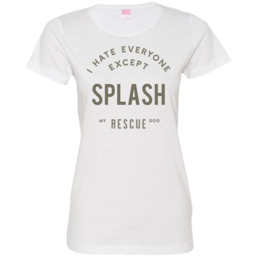 I Hate Everyone Personalized Fitted Tee