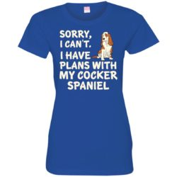 I Have Plans Cocker Spaniel Fitted Tee