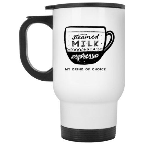 Drink Of Choice Stainless Steel Travel Mug