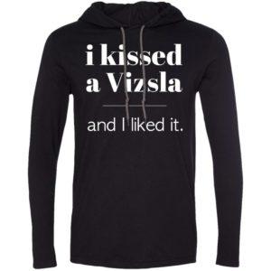 I Kissed A Vizsla T-Shirt Hoodie