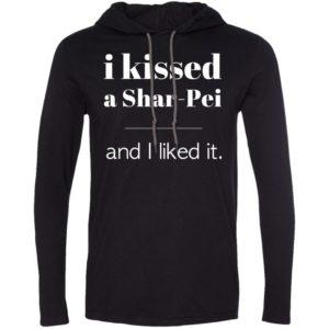 I Kissed A Shar-Pei T-Shirt Hoodie
