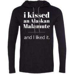 I Kissed An Alaskan Malamute Lightweight T-Shirt Hoodie