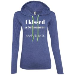 I Kissed A Schnauzer Ladies' Lightweight T-Shirt Hoodie