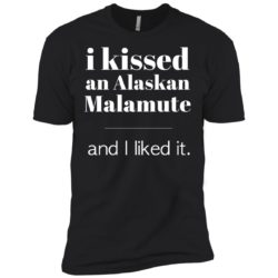 I Kissed An Alaskan Malamute Premium T-Shirt