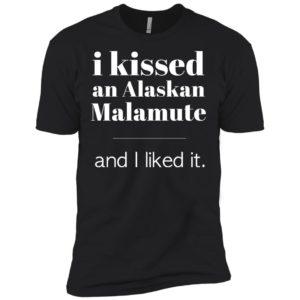 I Kissed An Alaskan Malamute Premium Tee