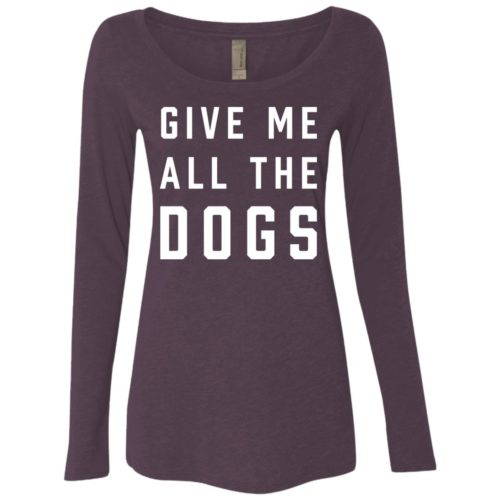 Give Me All The Dogs Fitted Scoop Neck Long Sleeve