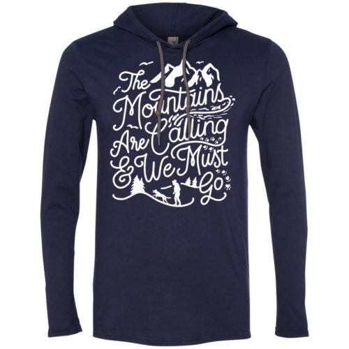 The Mountains Are Calling T-Shirt Hoodie