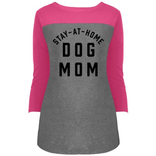 Stay At Home Dog Mom Colorblock 3/4 Sleeve