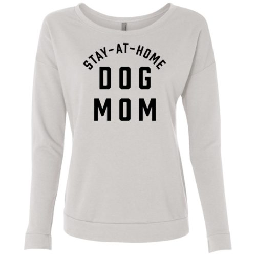 Stay At Home Dog Mom Scoop Neck Sweatshirt