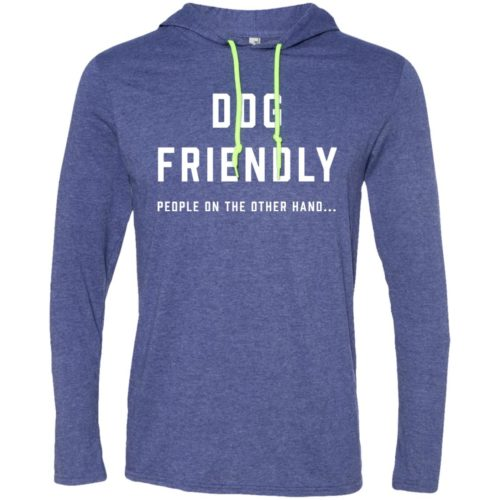 Dog Friendly T-Shirt Hoodie